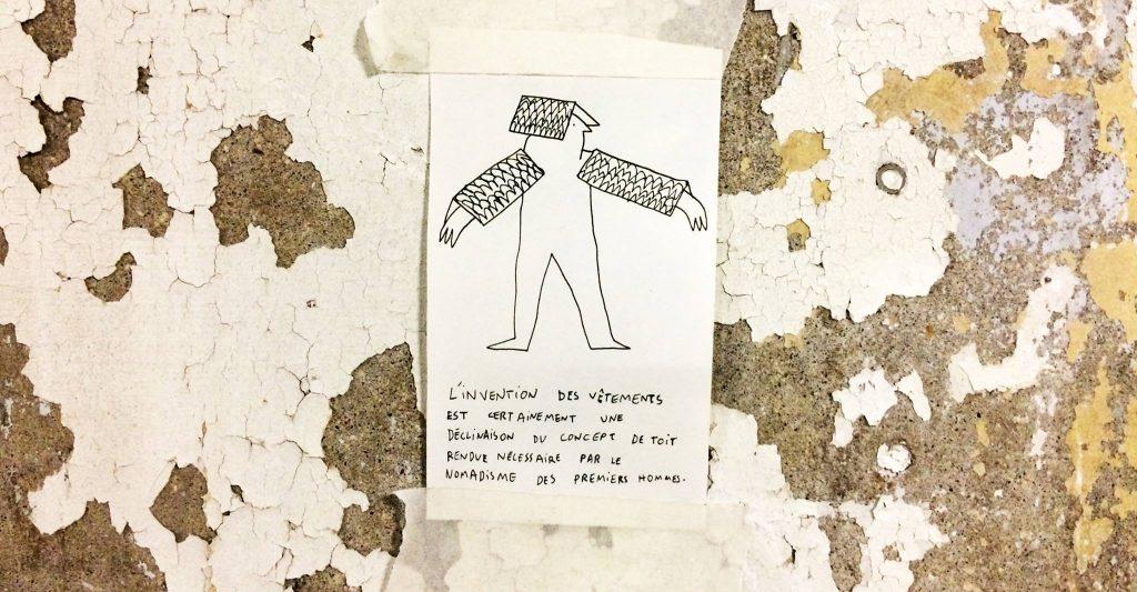 L'invention des vêtements est certainement une déclinaison du concept de toit rendue necessaire par le nomadisme des premiers hommes